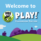 PBS KIDS PLAY Classroom Edition